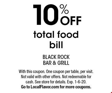 10% OFF total food bill. With this coupon. One coupon per table, per visit. Not valid with other offers. Not redeemable for cash. See store for details. Exp. 1-6-20.Go to LocalFlavor.com for more coupons.