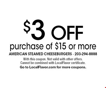 $3 Off purchase of $15 or more. With this coupon. Not valid with other offers. Cannot be combined with LocalFlavor certificate. Go to LocalFlavor.com for more coupons.