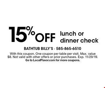 1/2 Off lunch with purchase of any drink. With this coupon. One coupon per table per visit. Max. value $8. Not valid with other offers or prior purchases. Exp. 11/29/19. Go to LocalFlavor.com for more coupons.