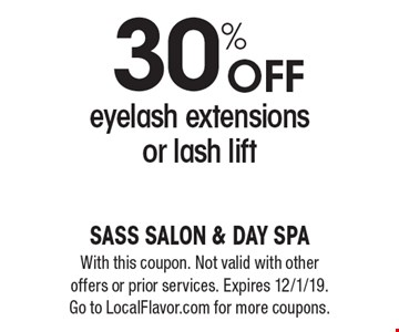 30% off eyelash extensions or lash lift. With this coupon. Not valid with other offers or prior services. Expires 12/1/19. Go to LocalFlavor.com for more coupons.
