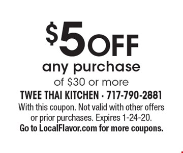 $5 off any purchase of $30 or more. With this coupon. Not valid with other offers or prior purchases. Expires 1-24-20. Go to LocalFlavor.com for more coupons.