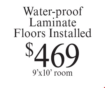 $469 Water-proof Laminate Floors Installed 9'x10' room. Offer expires 11-8-19.