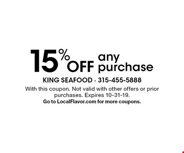 15% Off any purchase. With this coupon. Not valid with other offers or prior purchases. Expires 10-31-19.Go to LocalFlavor.com for more coupons.