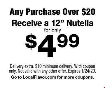 $4.99 Receive a 12