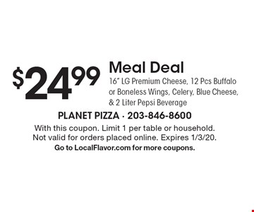 $24.99 Meal Deal. 16