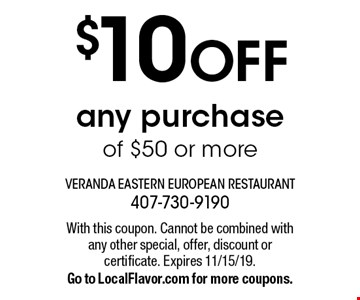 $10 OFF any purchase of $50 or more. With this coupon. Cannot be combined with any other special, offer, discount or certificate. Expires 11/15/19.Go to LocalFlavor.com for more coupons.