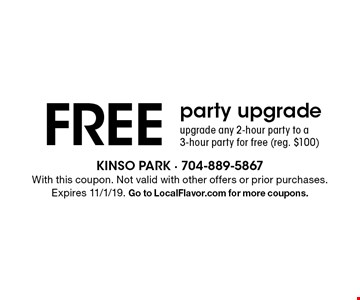 Free party upgrade. Upgrade any 2-hour party to a 3-hour party for free (reg. $100). With this coupon. Not valid with other offers or prior purchases. Expires 11/1/19. Go to LocalFlavor.com for more coupons.