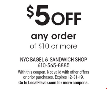 $5 OFF any order of $10 or more. With this coupon. Not valid with other offers or prior purchases. Expires 12-31-19. Go to LocalFlavor.com for more coupons.