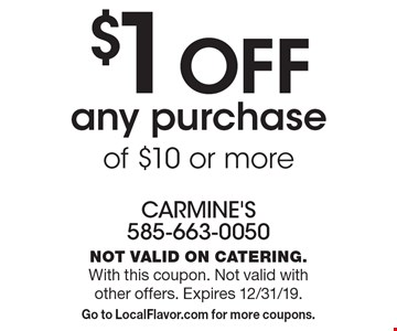 $1 OFF any purchase of $10 or more. Not valid on catering. With this coupon. Not valid with other offers. Expires 12/31/19. Go to LocalFlavor.com for more coupons.