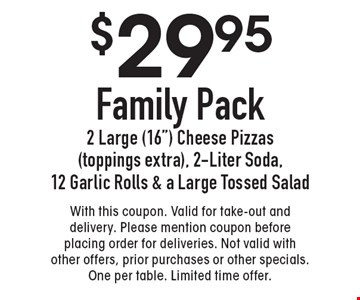 $29.95 Family Pack - 2 Large (16