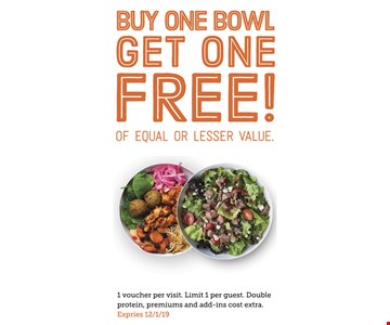 Buy one bowl get one free of equal of lesser value