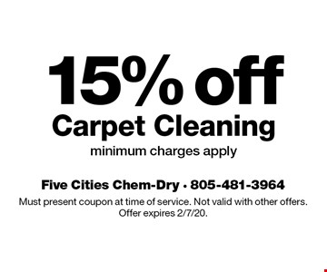15% off Carpet Cleaning, minimum charges apply. Must present coupon at time of service. Not valid with other offers. Offer expires 2/7/20.