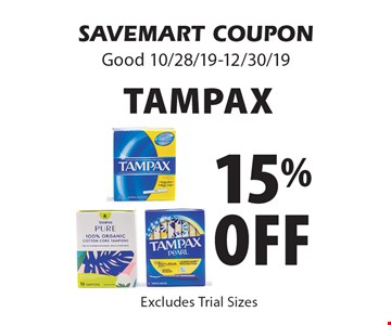 15% off Tampax. Excludes Trial Sizes. SAVEMART COUPON Good 10/28/19-12/30/19