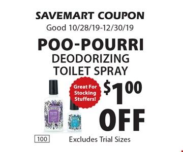 $1.00 off Poo-Pourri Deodorizing Toilet Spray. SAVEMART COUPON. Good 10/28/19-12/30/19