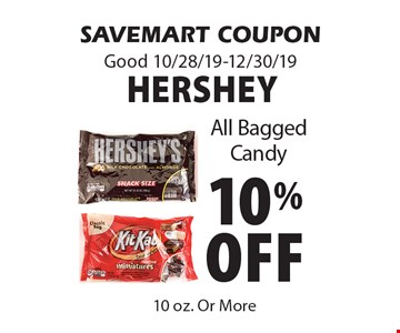 10% off Hershey All Bagged Candy. SAVEMART COUPON. Good 10/28/19-12/30/19.