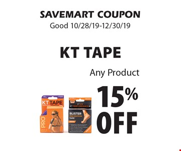15% off KT TAPE. Any Product. SAVEMART COUPON. Good 10/28/19-12/30/19.