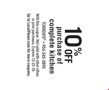 10% OFF purchase of complete kitchen. With this coupon. Not valid with other offers