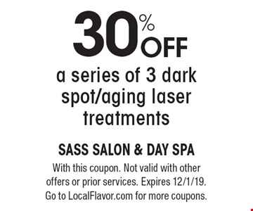 30% off a series of 3 dark spot/aging laser treatments. With this coupon. Not valid with other offers or prior services. Expires 12/1/19. Go to LocalFlavor.com for more coupons.