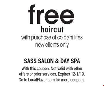 free haircut with purchase of color/hi lites new clients only. With this coupon. Not valid with other offers or prior services. Expires 12/1/19. Go to LocalFlavor.com for more coupons.