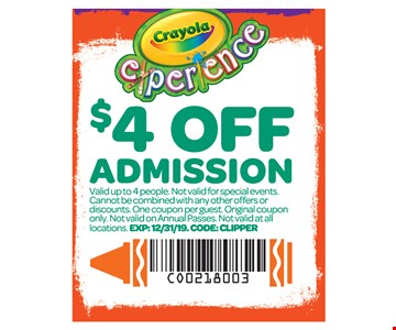 $4 off ADMISSION. Valid up to 4 people. Not valid for special events. Cannot be combined with any other offers or discounts. One coupon per guest. Original coupon only. Not valid on Annual Passes. Not valid at all locations.Exp. 12-31-19. Code: Clipper