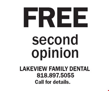 Free second opinion. Call for details.
