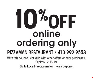 10% off online ordering only. With this coupon. Not valid with other offers or prior purchases. Expires 12-16-19.Go to LocalFlavor.com for more coupons.