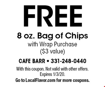 Free 8 oz. Bag of Chips with Wrap Purchase ($3 value). With this coupon. Not valid with other offers. Expires 1/3/20. Go to LocalFlavor.com for more coupons.