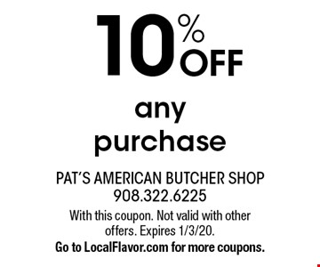 10% OFF any purchase . With this coupon. Not valid with other offers. Expires 1/3/20. Go to LocalFlavor.com for more coupons.
