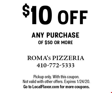 $10 off any purchase of $50 or more. Pickup only. With this coupon. Not valid with other offers. Expires 1/24/20.Go to LocalFlavor.com for more coupons.