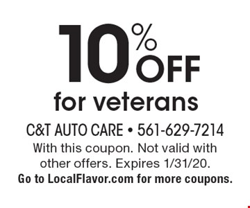 10% OFF for veterans. With this coupon. Not valid with