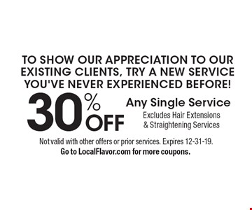 to show ouR appreciation to our existing clients, try a new service 