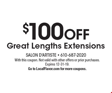 $100 OFF Great Lengths Extensions. With this coupon. Not valid with other offers or prior purchases. Expires 12-31-19.Go to LocalFlavor.com for more coupons.