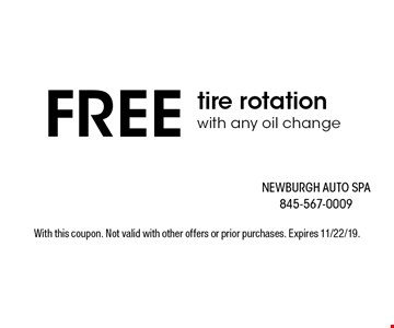 FREE tire rotation with any oil change free car wash ($10 value). With this coupon. Not valid with other offers or prior purchases. Expires 11/22/19.