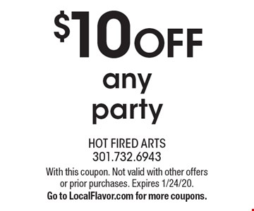 $10 off any party. With this coupon. Not valid with other offers or prior purchases. Expires 1/24/20. Go to LocalFlavor.com for more coupons.