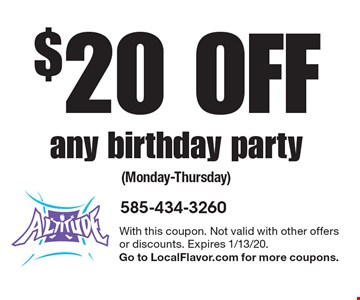 $20 Off any birthday party (Monday-Thursday). With this coupon. Not valid with other offers or discounts. Expires 1/13/20. Go to LocalFlavor.com for more coupons.