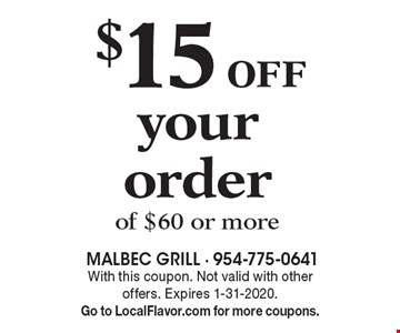 $15 off your order of $60 or more . With this coupon. Not valid with other offers. Expires 1-31-2020.Go to LocalFlavor.com for more coupons.