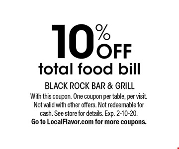 10% OFF total food bill. With this coupon. One coupon per table, per visit. Not valid with other offers. Not redeemable for cash. See store for details. Exp. 2-10-20. Go to LocalFlavor.com for more coupons.