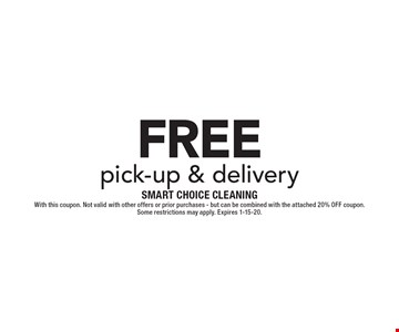 FREE pick-up & delivery. With this coupon. Not valid with other offers or prior purchases - but can be combined with the attached 20% OFF coupon. 