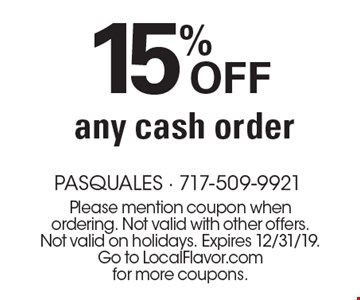 15% Off any cash order. Please mention coupon when ordering. Not valid with other offers. Not valid on holidays. Expires 12/31/19.Go to LocalFlavor.com for more coupons.