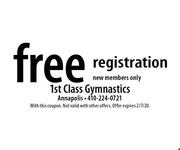 Free registration, new members only. With this coupon. Not valid with other offers. Offer expires 2/7/20.