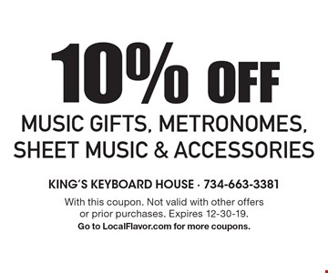 10% OFF Music Gifts, Metronomes, Sheet Music & Accessories. With this coupon. Not valid with other offers or prior purchases. Expires 12-30-19. Go to LocalFlavor.com for more coupons.
