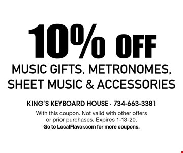 10% Off Music Gifts, Metronomes, Sheet Music & Accessories. With this coupon. Not valid with other offers or prior purchases. Expires 1-13-20. Go to LocalFlavor.com for more coupons.