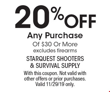 20% Off Any Purchase Of $30 Or More. Excludes firearms. With this coupon. Not valid with other offers or prior purchases. Valid 11/29/19 only.