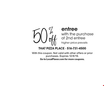 50% off entree with the purchase of 2nd entree. Higher price prevails. With this coupon. Not valid with other offers or prior purchases. Expires 12/6/19.Go to LocalFlavor.com for more coupons.