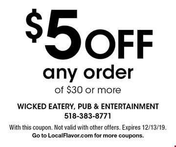 $5 off any order of $30 or more. With this coupon. Not valid with other offers. Expires 12/13/19. Go to LocalFlavor.com for more coupons.
