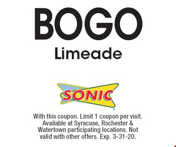 BOGO Limeade. With this coupon. Limit 1 coupon per visit. Available at Syracuse, Rochester & Watertown participating locations. Not valid with other offers. Exp. 3-31-20.