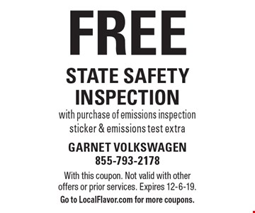 Free state safety inspection with purchase of emissions inspection sticker & emissions test extra. With this coupon. Not valid with other offers or prior services. Expires 12-6-19. Go to LocalFlavor.com for more coupons.