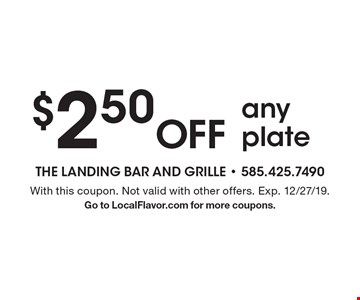 $2.50 Off any plate. With this coupon. Not valid with other offers. Exp. 12/27/19. Go to LocalFlavor.com for more coupons.