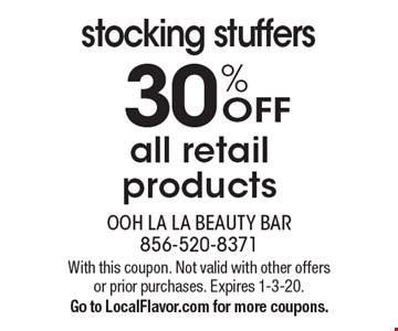 30% OFF stocking stuffers all retail products . With this coupon. Not valid with other offers or prior purchases. Expires 1-3-20.Go to LocalFlavor.com for more coupons.