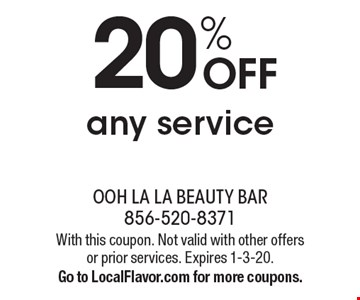 20% OFF any service . With this coupon. Not valid with other offers or prior services. Expires 1-3-20.Go to LocalFlavor.com for more coupons.